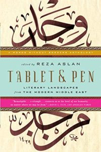 Tablet & Pen: Literary Landscapes from the Modern Middle East (Words Without Borders)