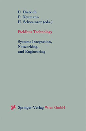 Fieldbus Technology: Systems Integration, Networking, and Engineering Proceedings of the Fieldbus Conference FeT'99 in Magdeburg, Federal Republic of Germany, September 23-24,1999