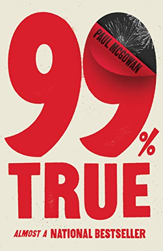 99% True: Almost a National Bestseller