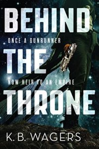 Behind the Throne: The Indranan War, Book 1