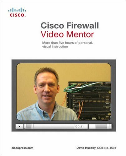 Cisco Firewall Video Mentor: More Than Five Hours of Personal, Visual Instruction [With Paperback Book]