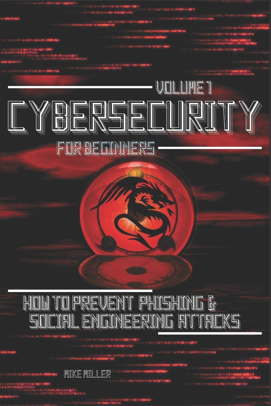 Cybersecurity for Beginners: How to prevent Phishing & Social Engineering Attacks