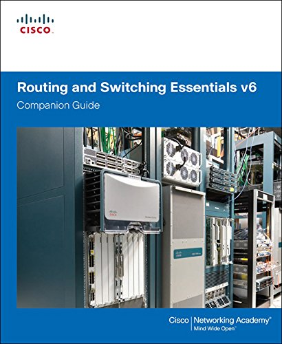 Routing and Switching Essentials v6 Companion Guide (English Edition)